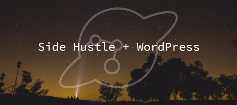 WordPress Website for your Side Hustle