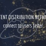 Speed Up WordPress Content Distribution Networks